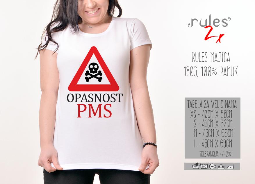 Zenska Rules majica sa natpisom Opasnost PMS-  Tabela velicina
