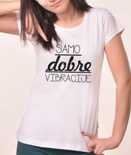 Zenska Rules majica sa natpisom Samo dobre vibracije - Proizvod