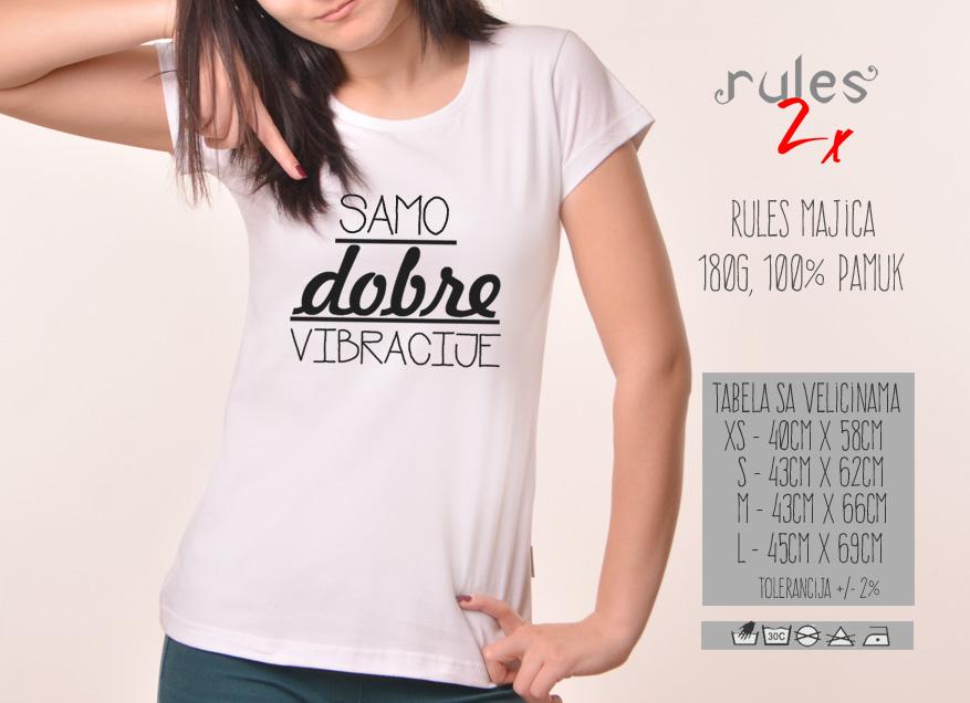 Zenska Rules majica sa natpisom Samo dobre vibracije - Tabela velicina