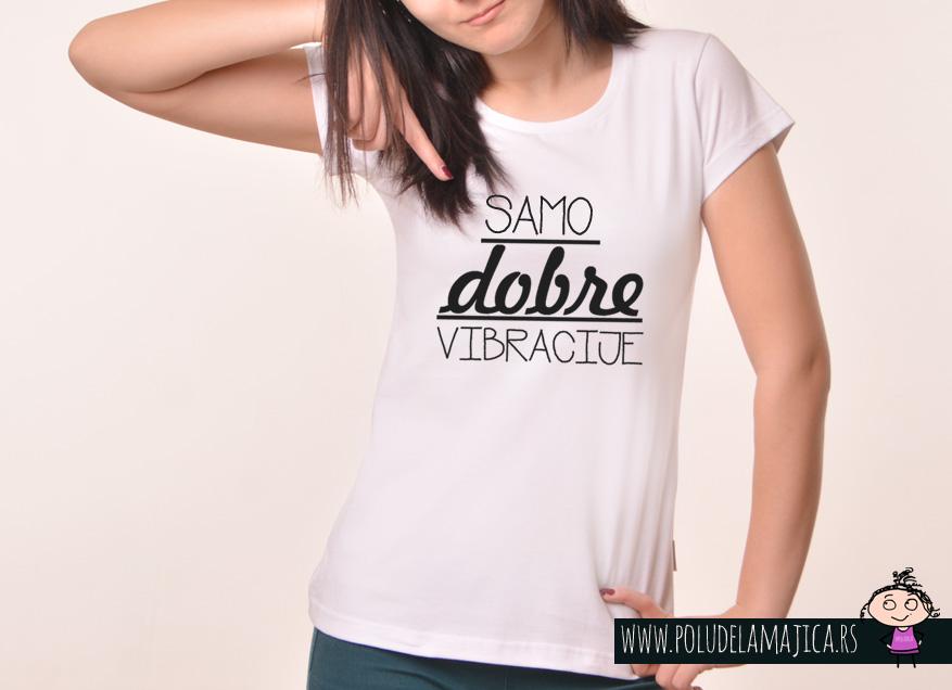Zenska Rules majica sa natpisom Samo dobre vibracije - poludelamajica