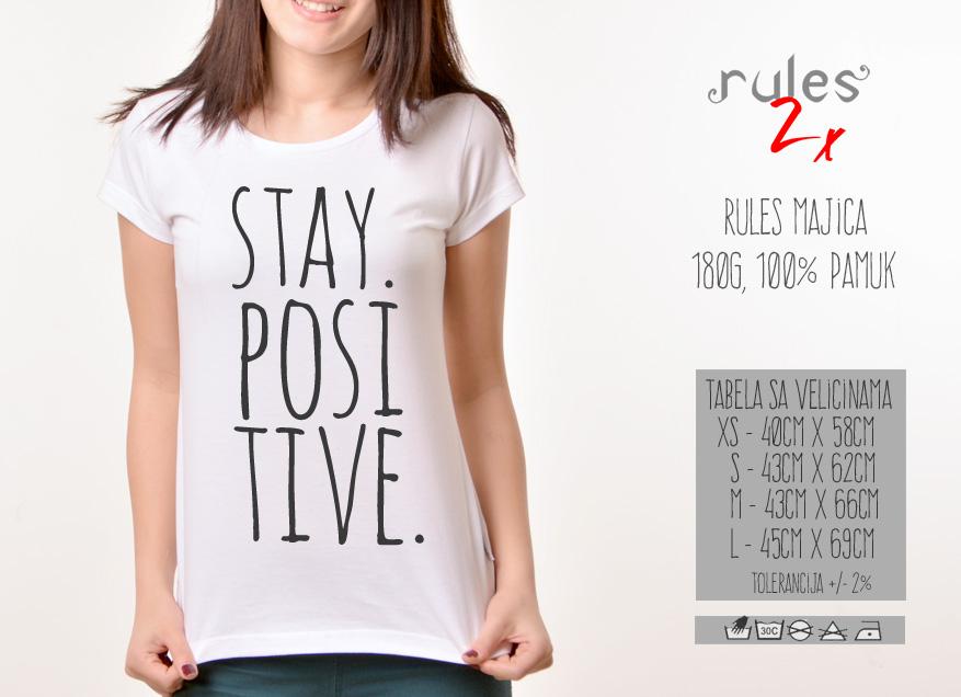 Zenska Rules majica sa natpisom Stay Positive - Tabela velicina