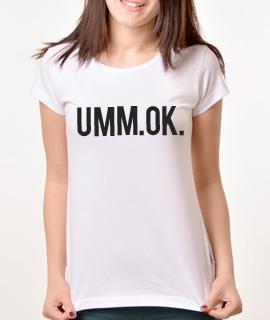 Zenska Rules majica sa natpisom Umm Ok - Proizvod