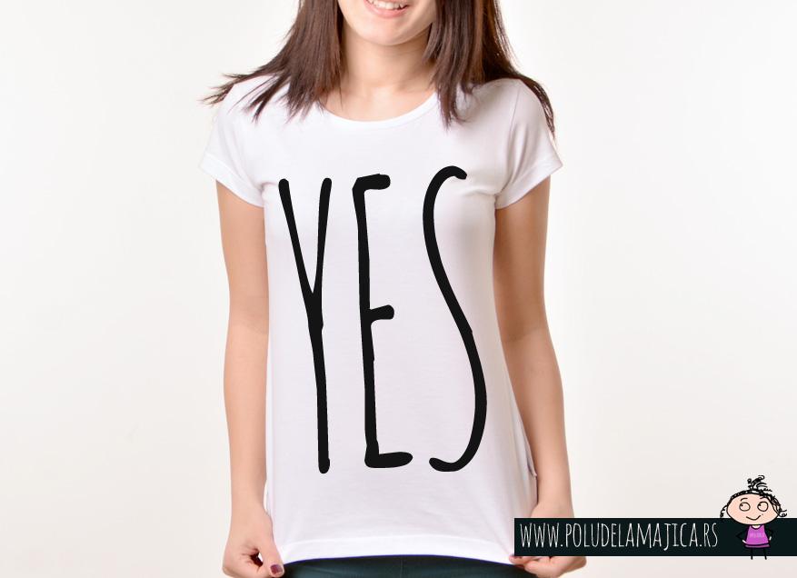 Zenska Rules majica sa natpisom Yes - poludelamajica