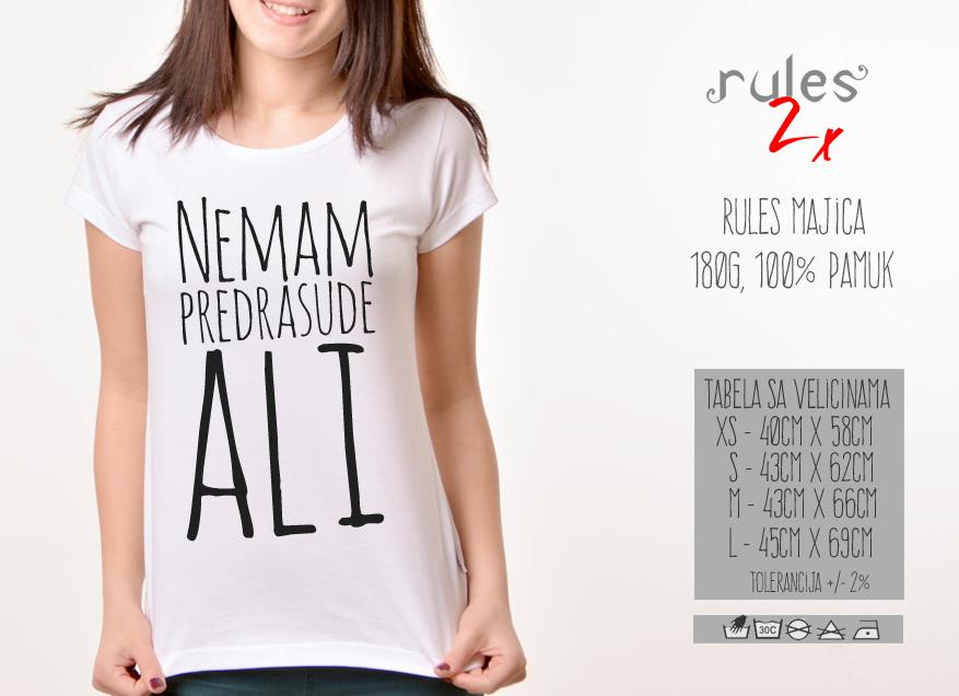 Zenska majica sa natpisom Nemam Predrasude Ali - Tabela velicina