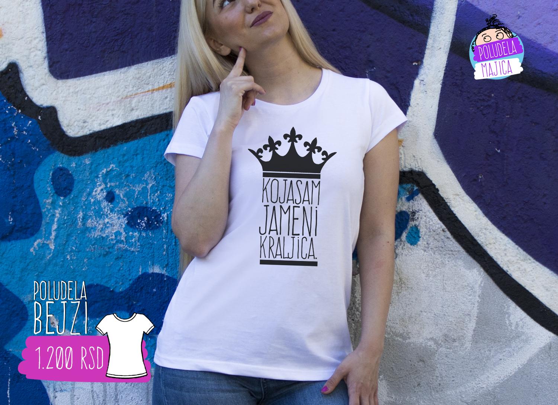 Poludela Majica Bejzi sa stampom natpisa Koja Sam Ja Meni Kraljica