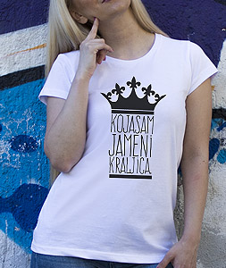 Poludela Majica Koja Sam Ja Meni Kraljica