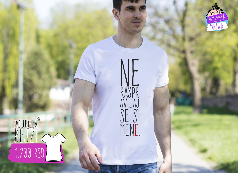 Poludela Majica sa natpisom ne raspravljaj se s mene
