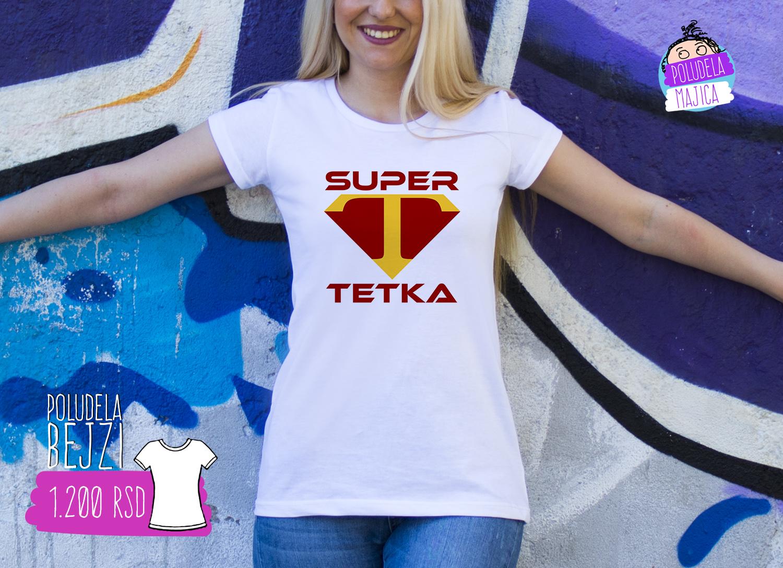 Poludela Majica BEJZI sa natpisom Super Tetka