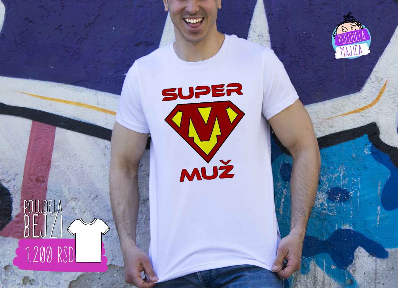 Poludela Majica sa natpisom Super Muz