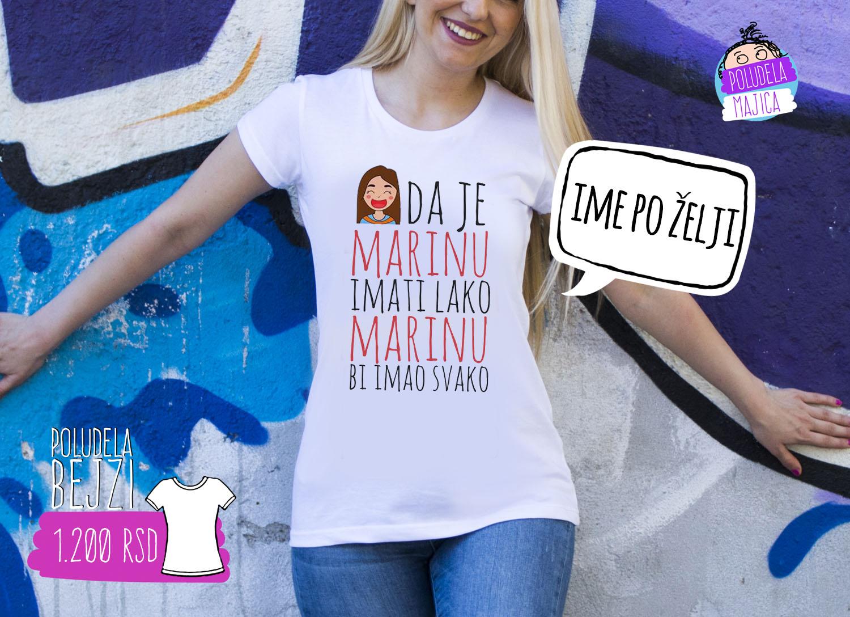 Poludela Majica BEJZI Da je Marinu imati lako