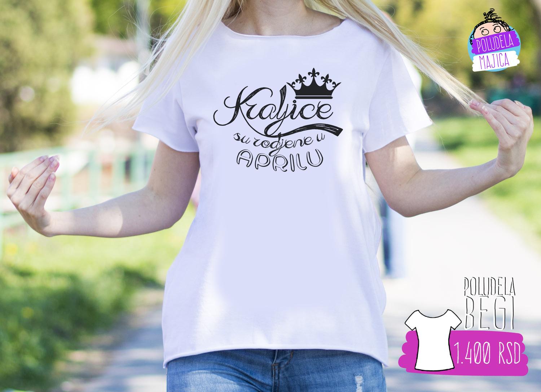 Poludela Majica BEGI kraljce su rodjene u