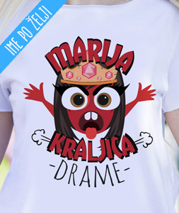 poludela majica kraljica drame