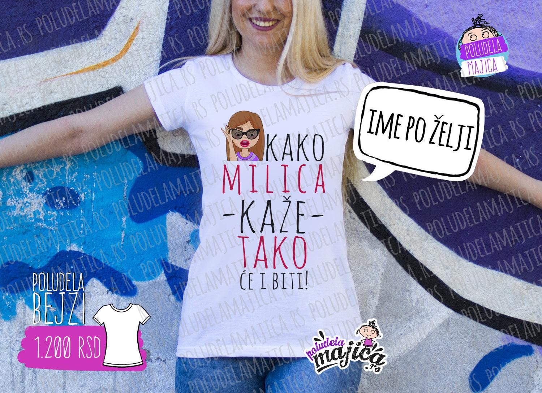 Poludela Majica KAKO MILICA KAZE bejzi model