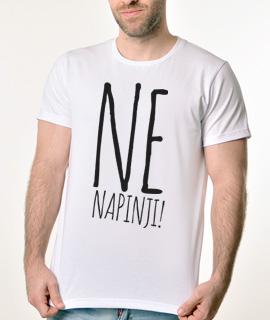 Muska Rules Majica sa natpisom Ne Napinji - Proizvod