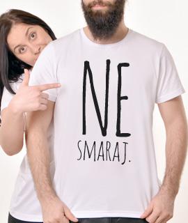 Muska Rules majica sa natpisom Ne Smaraj - Proizvod