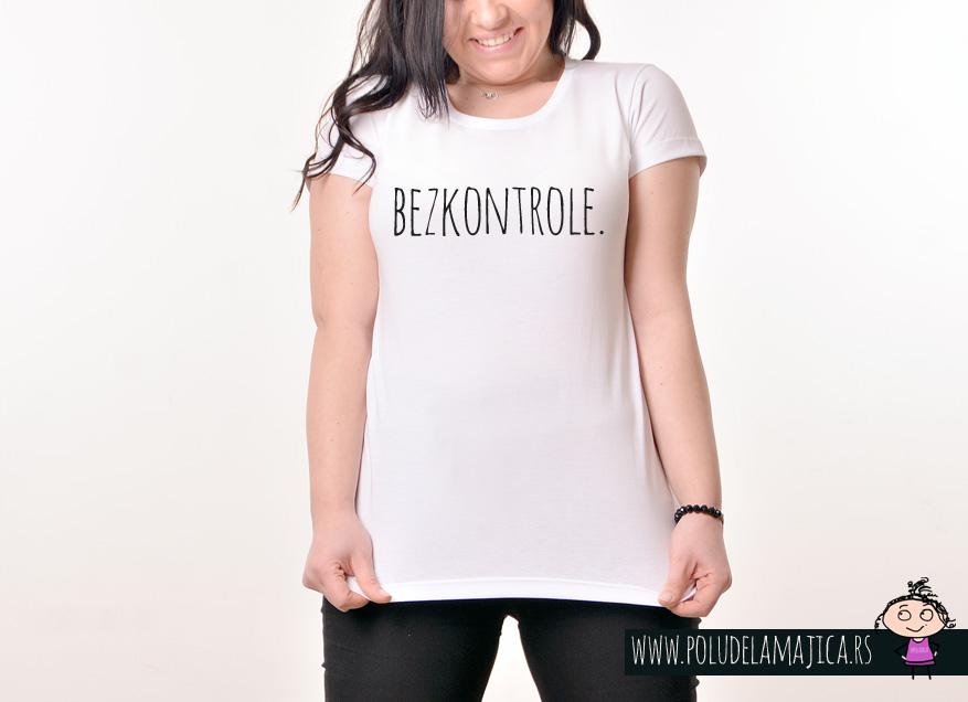 Zenska Rules majica sa natpisom Bez kontrole - poludelamajica