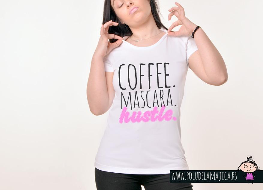 Zenska Rules majica sa natpisom Coffee Mascara Hustle - poludelamajica