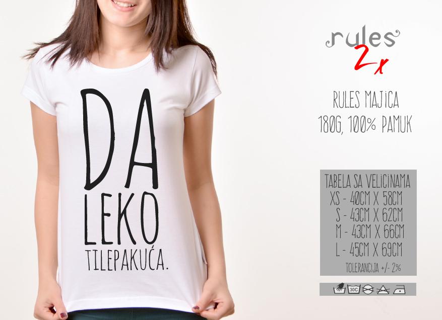 Zenska Rules majica sa natpisom Daleko ti lepa kuca - Tabela velicina