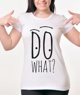Zenska Rules majica sa natpisom Do What - Proizvod