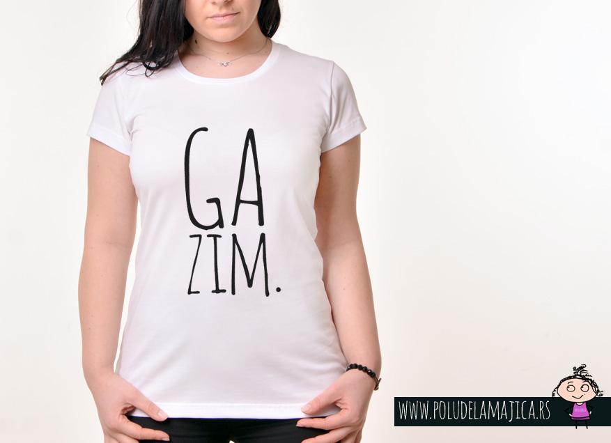Zenska Rules majica sa natpisom Gazim - poludelamajica