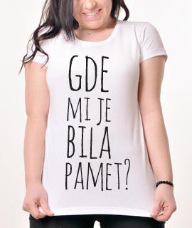 Zenska Rules majica sa natpisom Gde Mi Je Bila Pamet - Proizvod