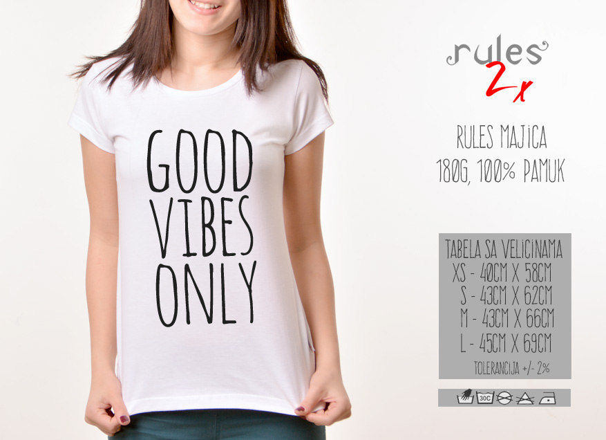 Zenska Rules majica sa natpisom Good Vibes Only - Tabela velicina