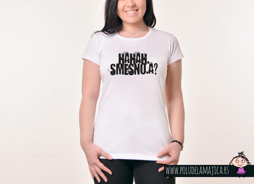Zenska Rules majica sa natpisom Haha Smesno A - poludelamajica