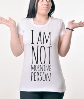Zenska Rules majica sa natpisom I am not morning person - Proizvod
