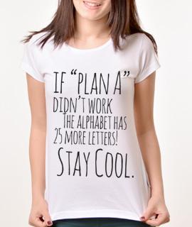 Zenska Rules majica sa natpisom If plan A didnt work -  Proizvod