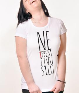 Zenska Rules majica sa natpisom Ne Xebem Zivu Silu - Proizvod