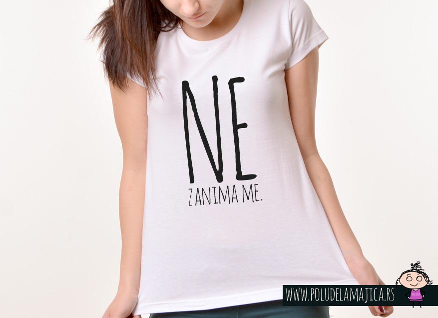 Zenska Rules majica sa natpisom Ne zanima me - poludelamajica