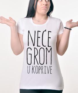 Zenska Rules majica sa natpisom Nece Grom U Koprive - Proizvod