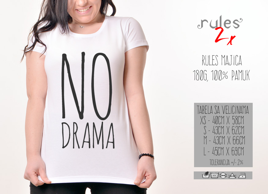 Zenska Rules majica sa natpisom No Drama - Tabela velicina