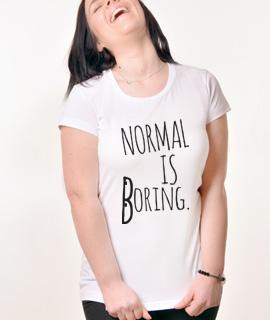Zenska Rules majica sa natpisom Normal is Boring - Proizvod