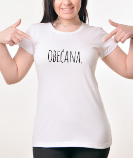 Zenska Rules majica sa natpisom Obecana - Proizvod