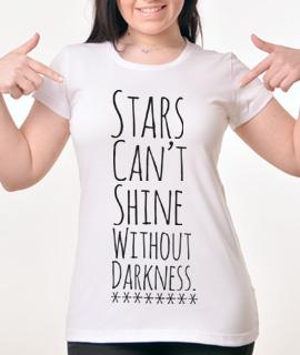 Zenska Rules majica sa natpisom Stars Cant Shine without darkness - Proizvod