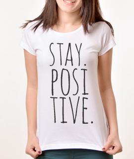 Zenska Rules majica sa natpisom Stay Positive - Proizvod