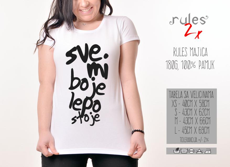 Zenska Rules majica sa natpisom Sve Mi Boje Lepo Stoje - Tabela velicina