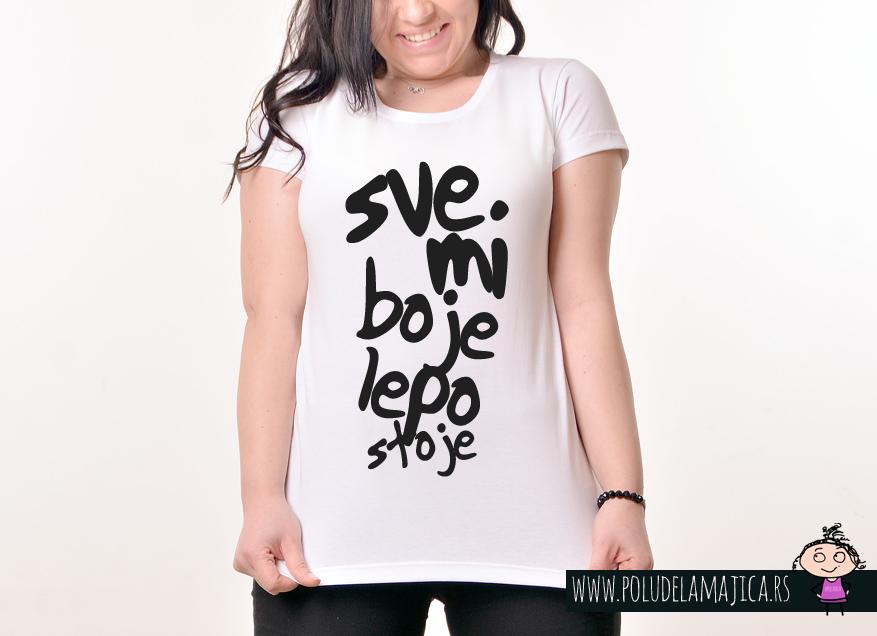 Zenska Rules majica sa natpisom Sve Mi Boje Lepo Stoje - poludelamajica