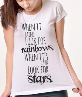 Zenska Rules majica sa natpisom When It Rains Look For Rainbows When its Dark Look For Stars - Proizvod