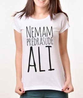 Zenska majica sa natpisom Nemam Predrasude Ali - Proizvod