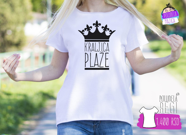 Poludela Majica Begi sa stampom natpisa Kraljica Plaze