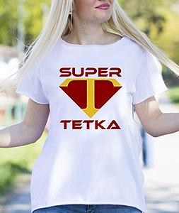 Poludela Majica Super Tetka