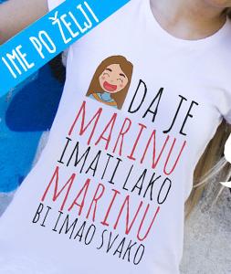 Poludela Majica Da je Marinu imati lako